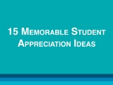 15 Memorable Student Appreciation Ideas