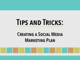 Tips and Tricks: Creating a Social Media MarketingPlan